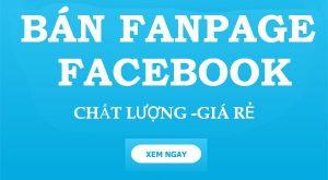 mua bán fanpage facebook giá rẻ
